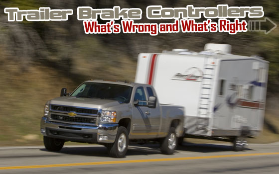 Trailer Brake Controllers: What's Wrong and What's Right