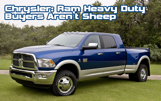 Chrysler: Ram Heavy Duty Buyers Aren't Sheep