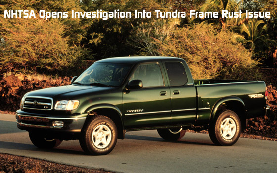 NHTSA Opens Investigation Into Tundra Frame Rust Issue