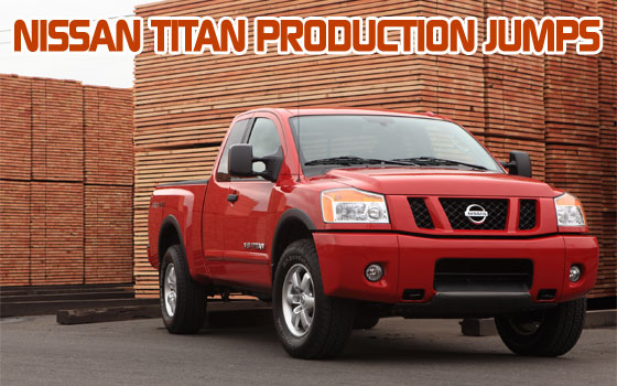 Nissan Titan Production Jumps